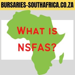 What is NSFAS? How does it work?